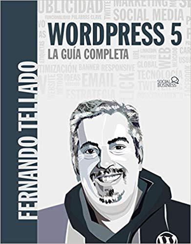 Wordpress 5 - La guía completa